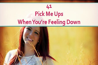41-pick-me-ups-when-youre-down-cover2