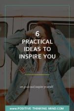 Practical Ideas to Inspire Yourself