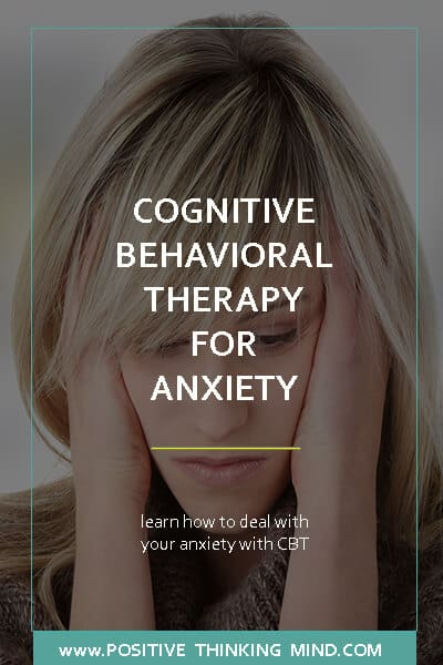 Cognitive Behavioral Therapy Exercises for Anxiety