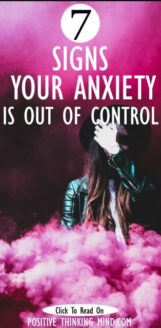 signs your anxiety is out of control
