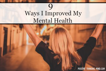 9 ways I improved my mental health