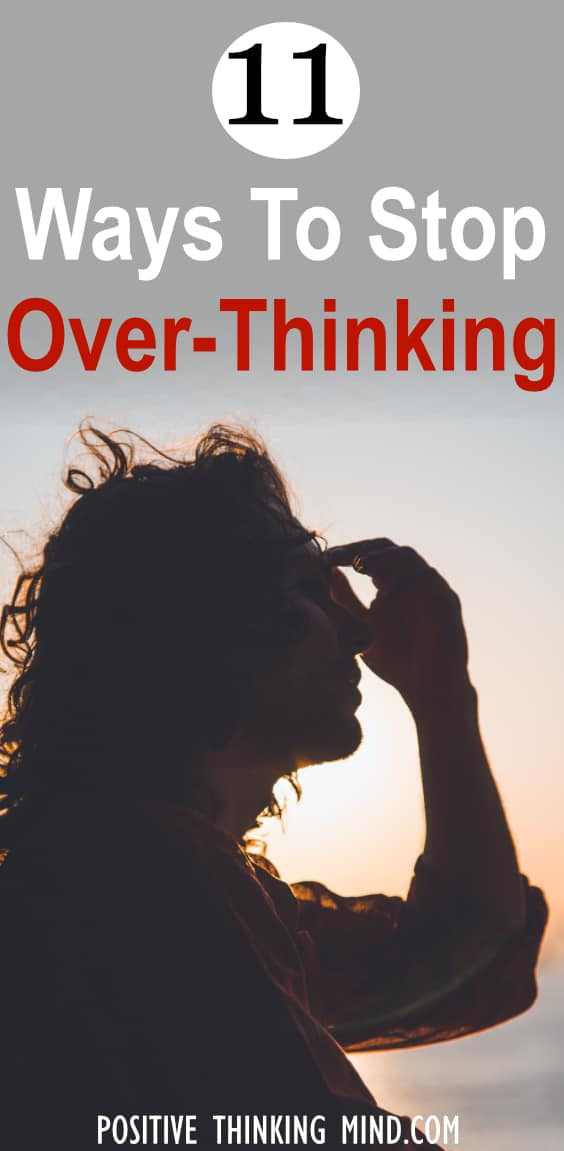 how do i stop overthinking