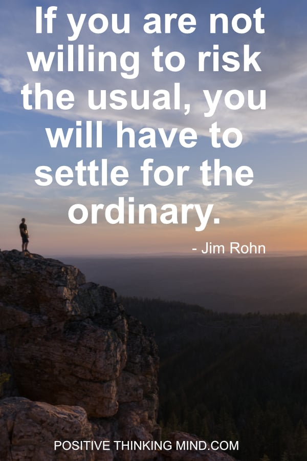 Success Quotes | If you are not willing to risk the usual, you will have to settle for the ordinary.